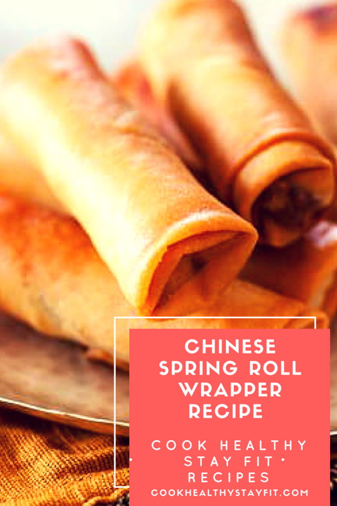 Chinese spring roll wrapper recipe cook healthy stay fit forumfinder Image collections